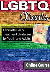 Image ofLGBTQ Clients: Clinical Issues and Treatment Strategies for Youth and