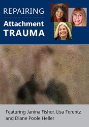 Repairing Attachment Trauma