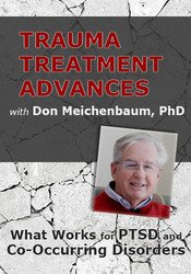 Trauma Treatment Advances with Don Meichenbaum, PhD