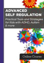 Image of Advanced Self-Regulation: Practical Tools and Strategies for Kids with