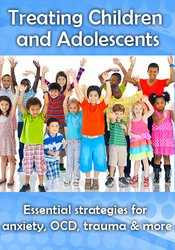 Treating Children & Adolescents
