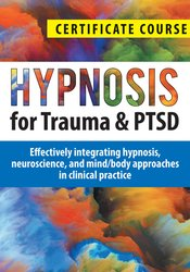Image ofHypnosis for Trauma & PTSD Certificate Course: Effectively integrating