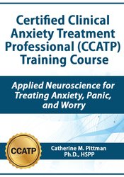 Image of Certified Clinical Anxiety Treatment Professional (CCATP) Training Cou