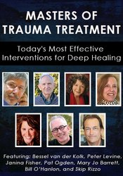 The Masters of Trauma Treatment