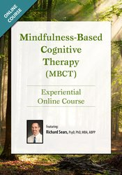 Image of Mindfulness-Based Cognitive Therapy (MBCT): Experiential Online Course