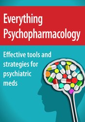 Everything Psychopharmacology