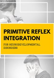 Image of Primitive Reflex Integration for Neurodevelopmental Disorders