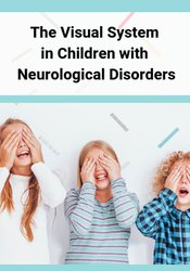 Image of The Visual System in Children with Neurological Disorders