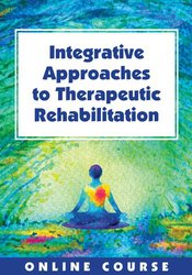 Image of Integrative Approaches to Therapeutic Rehabilitation