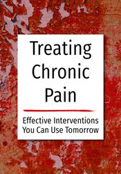Image of Treating Chronic Pain: Effective interventions you can use tomorrow