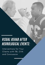 Visual Rehab After Neurological Events
