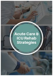 Image of Acute Care & ICU Rehab Strategies