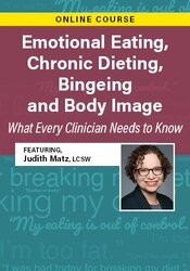 Emotional Eating, Chronic Dieting, Bingeing and Body Image