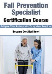 Fall Prevention Specialist Certification Course