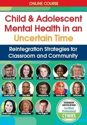 Child and Adolescent Mental Health in an Uncertain Time
