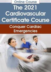 The 2021 Cardiovascular Certificate Course