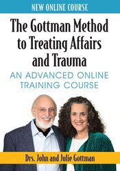 The Gottman Method to Treating Affairs and Trauma: An Advanced Online Training Course
