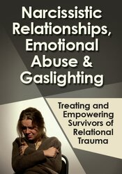 Narcissistic Relationships, Emotional Abuse & Gaslighting