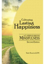 Image of Cultivating Lasting Happiness: A 7-Step Guide to Mindfulness, 2nd Edit