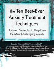 Ten Best-Ever Anxiety Treatment Techniques