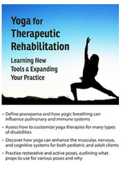 Yoga for Therapeutic Rehabilitation: