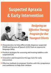 Suspected Apraxia and Early Intervention