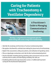 Caring for Patients with Tracheostomy and Ventilator Dependency: