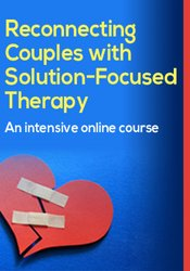Reconnecting Couples with Solution-Focused Therapy