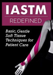 IASTM Redefined: