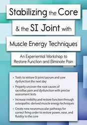 Stabilizing the Core & the SI Joint – A Manual Therapy Approach