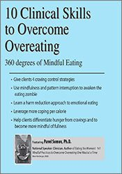 10 Clinical Skills to Overcome Overeating: