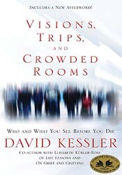 Visions, Trips, & Crowded Rooms