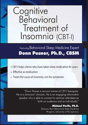Cognitive Behavioral Treatment of Insomnia (CBT-I)