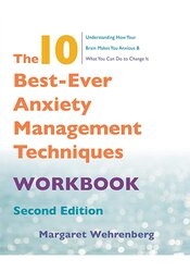 The 10 Best-Ever Anxiety Management Techniques Workbook, 2nd Edition