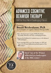 Advanced Cognitive Behavior Therapy: CBT for Your Most Challenging Clients
