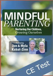 Mindful Parenting: Nurturing Our Children, Growing Ourselves