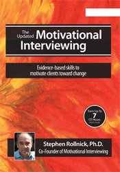 The Updated Motivational Interviewing: Evidence-Based Skills to Motivate Clients Toward Change with Stephen Rollnick, Ph.D.