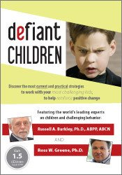 Defiant Children with Leading Experts Russ Barkley, PhD and Ross Greene, PhD
