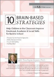 10 Brain-Based Strategies: Help Children in the Classroom Improve Emotional, Academic & Social Skills for Back to School