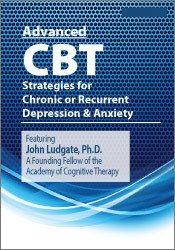 Advanced CBT Strategies for Chronic or Recurrent Depression & Anxiety