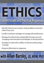 Ethics: Current Issues and Practical Responses