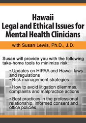 Hawaii Legal and Ethical Issues for Mental Health Clinicians