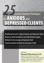 25 Custom Treatment Techniques for Anxious and Depressed Clients