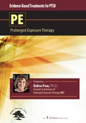 Evidence-Based Treatment for PTSD: Prolonged Exposure Therapy (PE)