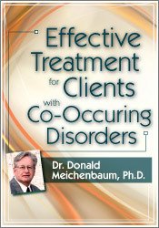 Effective Treatment for Clients with Co-Occurring Disorders