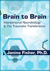 Brain to Brain: Interpersonal Neurobiology & The Traumatic Transference