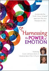 Harnessing the Power of Emotion: A Step-by-Step Approach with Susan Johnson, Ed.D.