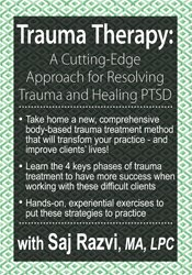 Trauma Therapy: A Cutting-Edge Approach for Resolving Trauma & Healing PTSD