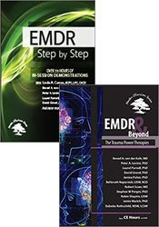 EMDR: Step by Step + EMDR and Beyond