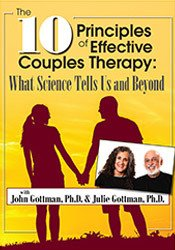 The 10 Principles of Effective Couples Therapy: